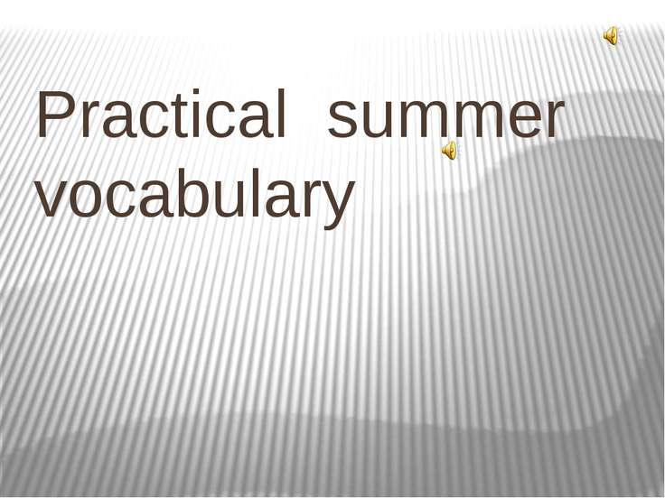 Practical summer vocabulary