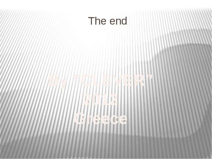"The end By ""CLEVER"" 2012 Greece"