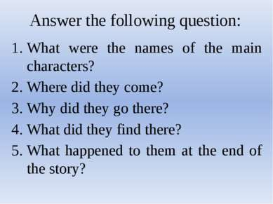 Answer the following question: What were the names of the main characters? Wh...