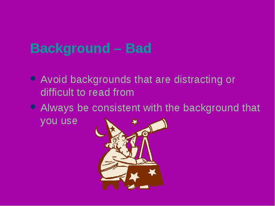 Background – Bad Avoid backgrounds that are distracting or difficult to read ...