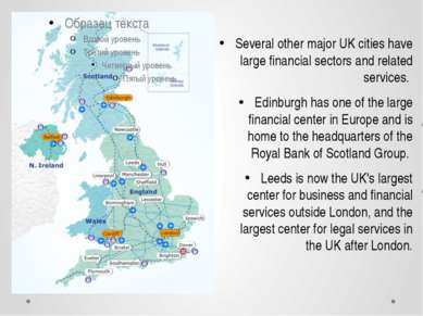 Several other major UK cities have large financial sectors and related servic...