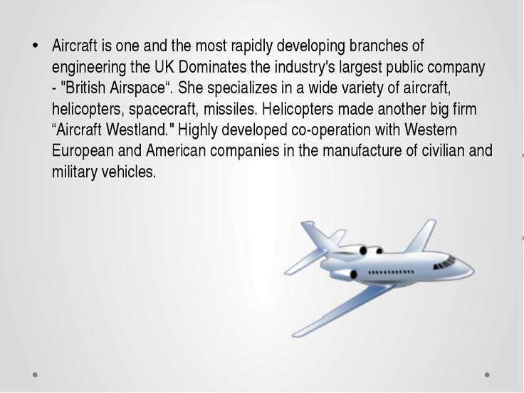 Aircraft is one and the most rapidly developing branches of engineering the U...