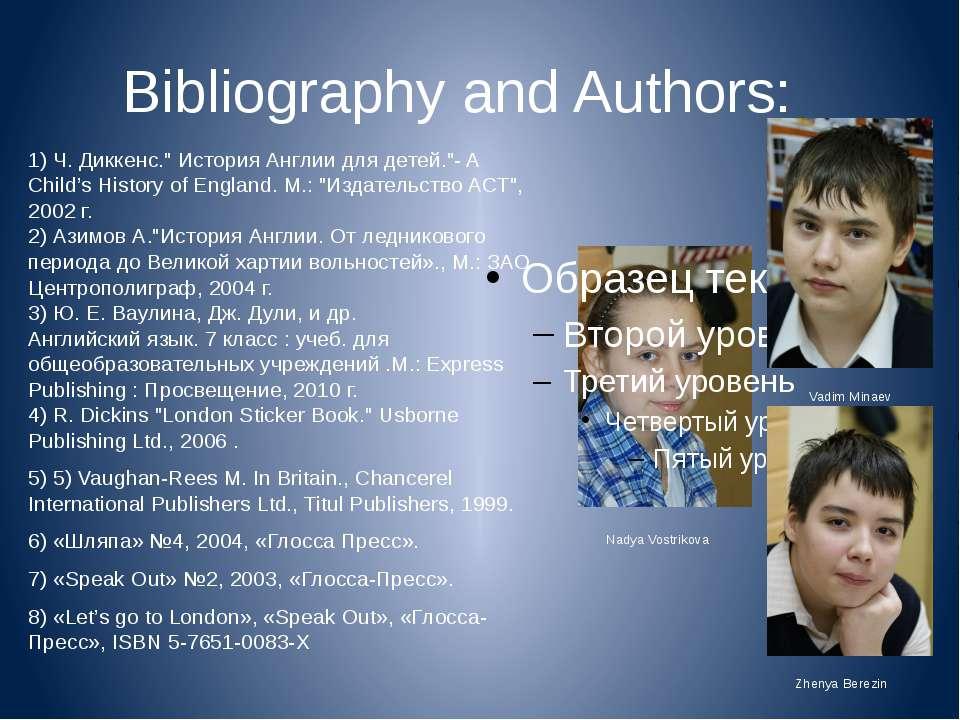 """Bibliography and Authors: 1) Ч. Диккенс."""" История Англии для детей.""""- A Child..."""