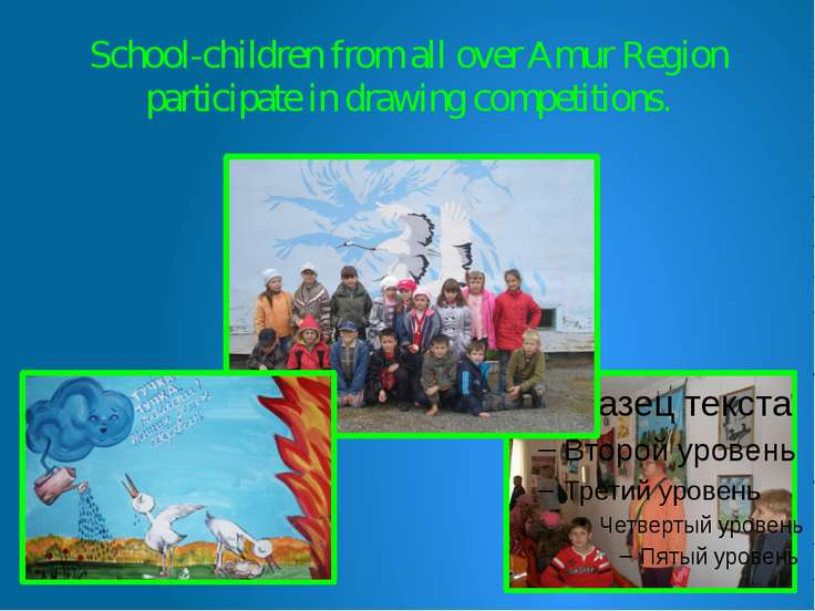 School-children from all over Amur Region participate in drawing competitions.