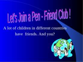 Let's Join a Pen - Friend Club !