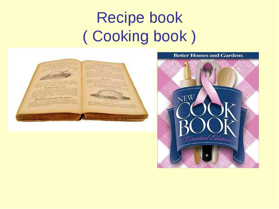 Recipe book ( Cooking book )