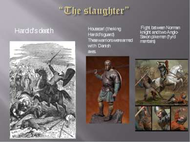 Harold's death Fight between Norman knight and two Anglo-Saxon pike men (fyrd...