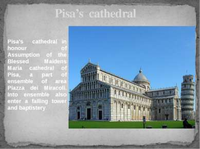 Pisa's cathedral Pisa's cathedral in honour of Assumption of the Blessed Maid...