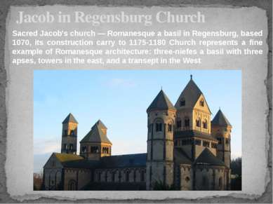 Jacob in Regensburg Church Sacred Jacob's church — Romanesque a basil in Rege...