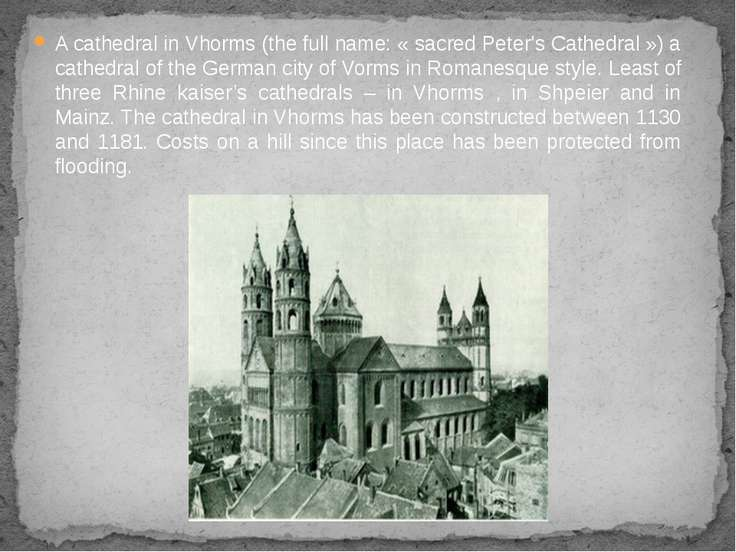 A cathedral in Vhorms (the full name: « sacred Peter's Cathedral ») a cathedr...