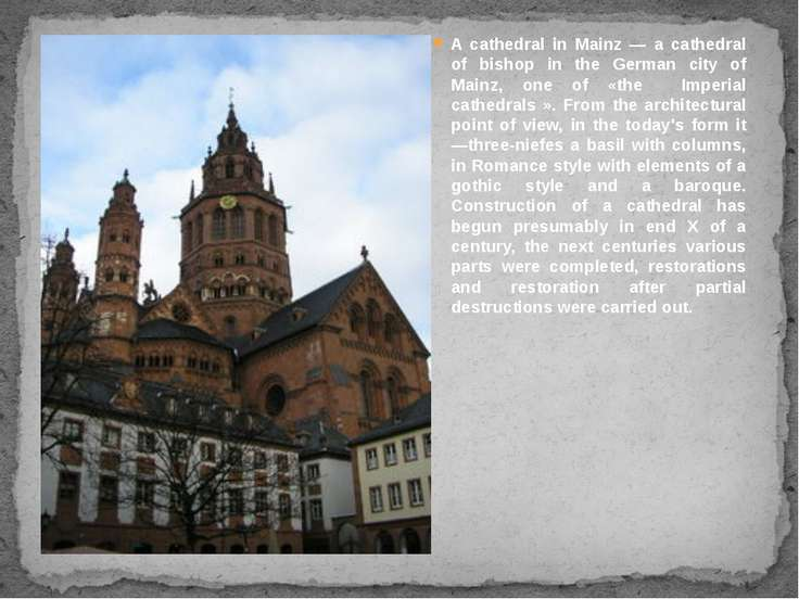 A cathedral in Mainz — a cathedral of bishop in the German city of Mainz, one...