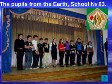 The pupils from the Earth, School № 63.